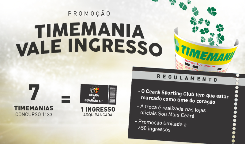 Troque apostas da Timemania por ingressos de Ceará e Guarani (J)